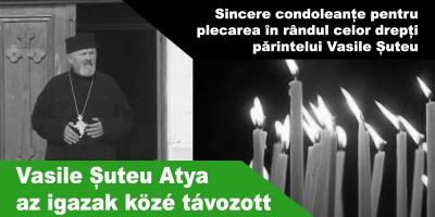 Vasile-Șuteu-Atya-az-igazak-közé-távozott