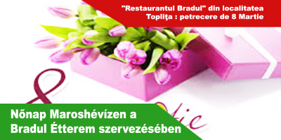 Nőnap-Maroshévízen-a-Bradul-Étterem-szervezésében